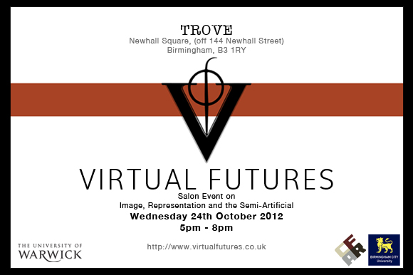Virtual Futures salon @ TROVE, 24 October 2012